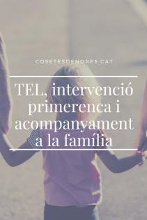 TEL, intervenció primerenca i acompanyament a la família.png