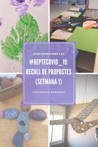 #repteCovid_19_ recull de propostes (setmana 1)