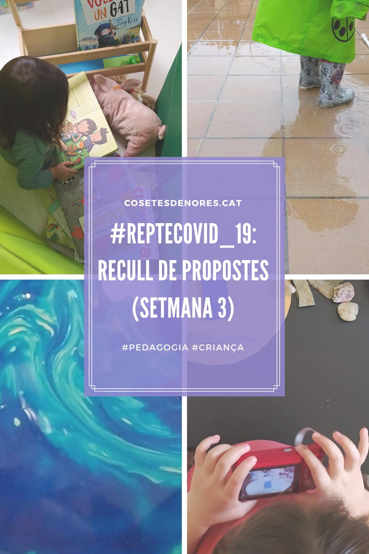 Copia de #repteCovid_19_ recull de propostes (setmana 1) (1)